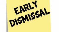 Students will be dismissed early on the following days this week: 1:45 on April 11 and at 2:00 on April 12