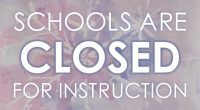 Due to weather conditions, ALL schools in the District are CLOSED for instruction.